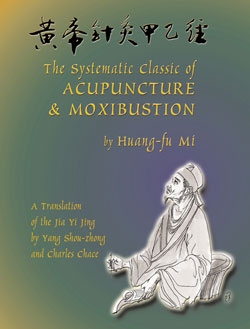 The Systematic Classic of Acupuncture and Moxibustion