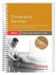 Coding and Payment Guide for Chiropractic Services: 2010 Edition