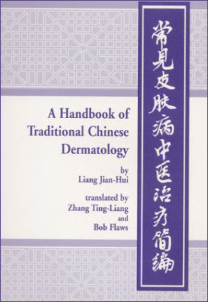 Handbook of Traditional Chinese Dermatology