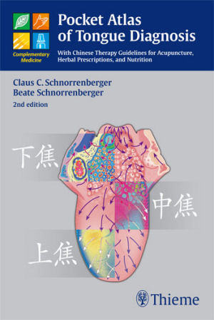Pocket Atlas of Tongue Diagnosis With Chinese Therapy Guidelines for Acupuncture, Herbal Prescriptions, and Nutrition