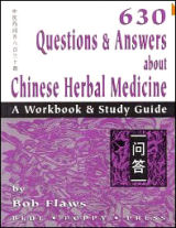 630 Questions & Answers About Chinese Herbal Medicine