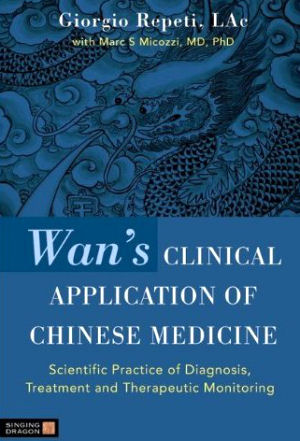 Wans Clinical Application of Chinese Medicine