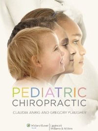 Pediatric Chiropractic by Claudia Anrig